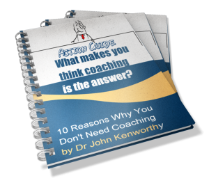 What Makes You Think Coaching Is The Answer? - 10 Reasons Why You Don't Need Coaching